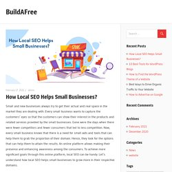 How Local SEO Helps Small Businesses? – BuildAFree