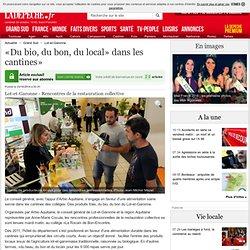 «Du bio, du bon, du local» dans les cantines» - 23/10/2014