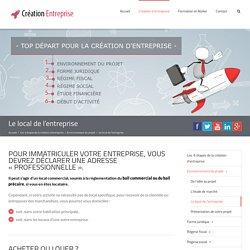 Le local de l'entreprise - Création Entreprise Guide