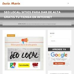 SEO Local: Da de alta Gratis tu tienda en internet