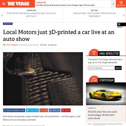 Local Motors just 3D-printed a car live at an auto show