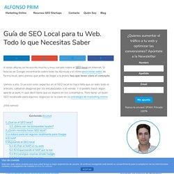 Guía de SEO Local para tu Web. Todo lo que Necesitas Saber