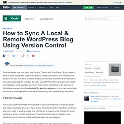 How to Sync A Local And Remote WordPress Blog