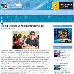 Local School-To-Work Partnerships