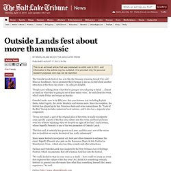 Outside Lands fest about more than music