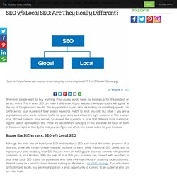 SEO v/s Local SEO: Are They Really Different?