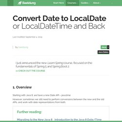 Convert Date to LocalDate or LocalDateTime and Back