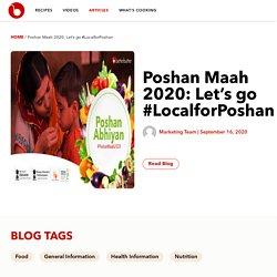 Poshan Maah 2020: Let's go #LocalforPoshan