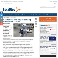 Are robots the key to solving social care crisis - LocalGov.co.uk - Your authority on UK local government