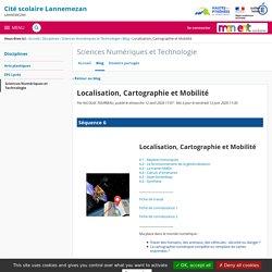Localisation, Cartographie et Traitement - Sciences Numériques et Technologie - Cité scolaire Lannemezan