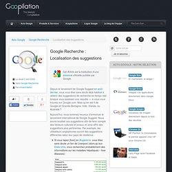 Google Recherche : Localisation des suggestions