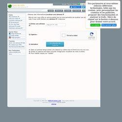 Whois Ip - Localiser adresse ip - Informations Ip