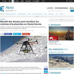 Bientôt des drones pour localiser les victimes d'avalanches en Haute-Savoie - France 3 Alpes