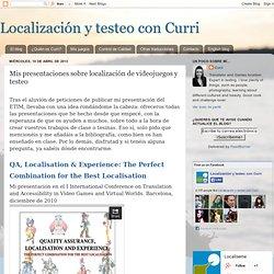 Localización y testeo con Curri: Mis presentaciones sobre localización de videojuegos y testeo