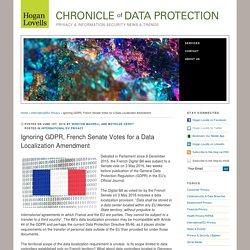 Ignoring GDPR, French Senate Votes for a Data Localization Amendment