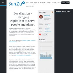 Localization - Changing capitalism to serve people and planet