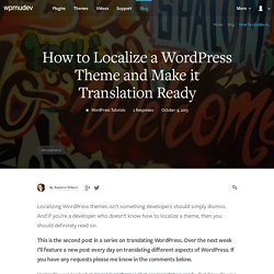 How to Localize a WordPress Theme and Make it Translation Ready