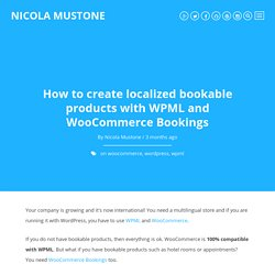 How to create localized bookable products with WPML and WooCommerce Bookings