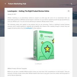 Localreputor – Getting The Right Product Review Online