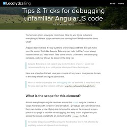 Localytics Engineering Blog // Tips & Tricks for debugging unfamiliar AngularJS code
