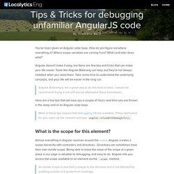 Localytics Engineering Blog // Tips & Tricks for debugging unfamiliar AngularJS code