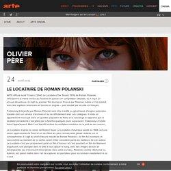 Le Locataire de Roman Polanski - Olivier Père