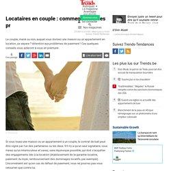 Locataires en couple : comment éviter les problèmes? - Immo