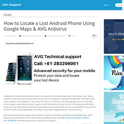 How to Locate a Lost Android Phone Using Google Maps & AVG Antivirus