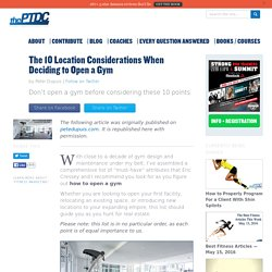 The 10 Location Considerations When Deciding How to Open a Gym