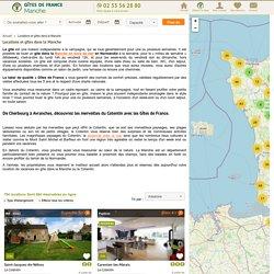 Location de Gite Cotentin - Gîtes de France Manche en Normandie