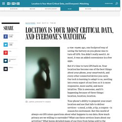 Location Is Your Most Critical Data, and Everyone's Watching