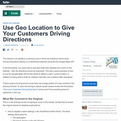 Use Geo Location to Give Your Customers Driving Directions