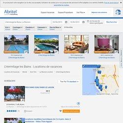 Location vacances à L'Hermitage les Bains : toutes les locations - Abritel