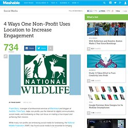 4 Ways the National Wildlife Federation is Using Location to Inc