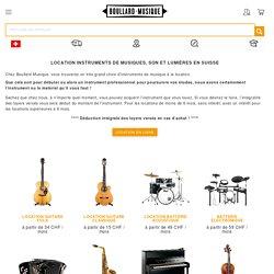 Location instruments de musiques, son et lumières