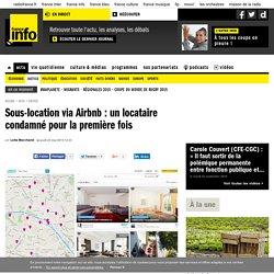Sous-location via Airbnb : un locataire condamné pour la première fois