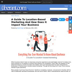 A Guide To Location-Based Marketing And How Does It Impact Your Business