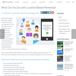 How To Use Location-Based Marketing