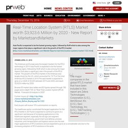 Real-Time Location System (RTLS) Market worth $3,923.6 Million by 2020 - New Report by MarketsandMarkets