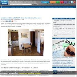 Location meublée : LMNP, LMP, Censi-Bouvard, ce qu'il faut savoir