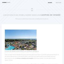 Location mobil-home vendée : le must du camping