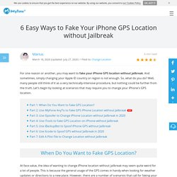 6 Easy Ways to Fake Your iPhone GPS Location without Jailbreak