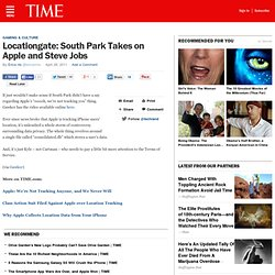 Locationgate: South Park Takes on Apple and Steve Jobs