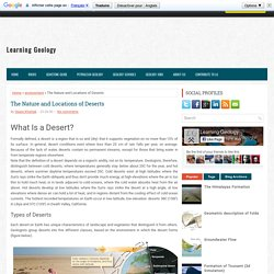 The Nature and Locations of Deserts ~ Learning Geology