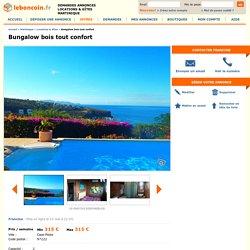 Bungalow bois tout confort Locations & Gîtes Martinique