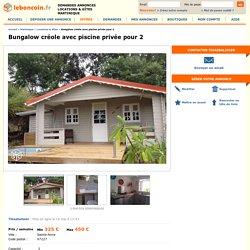 Bungalow créole avec piscine privée pour 2 Locations & Gîtes Martinique