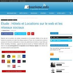 Étude : Hôtels et Locations sur le web et les réseaux sociaux