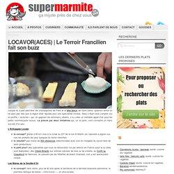 Le Terroir Francilien fait son buzz
