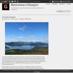 Le Loch Lomond - Bienvenue à Glasgow