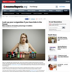 Lock Up Your E-cigs If You Have Kids